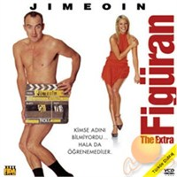 Figüran (The Extra)