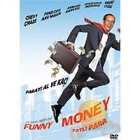 Funny Money (Tatlı Para)