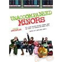 Unaccompanied Minors (Başıboş Afacanlar)