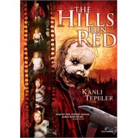 Hills Run Red (Kanlı Tepeler)