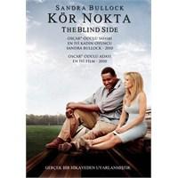 The Blind Side (Kör Nokta)