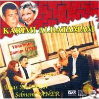 Karımı Aldatamam ( VCD )