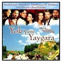 Yok Yere Yaygara (Much Ado About Nothing)