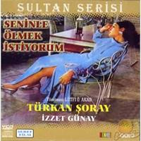 Seninle Ölmek İstiyorum (Sultan Serisi) ( VCD )