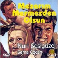 Mezarım Mermerden Olsun ( VCD )