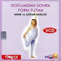 Anne ve Çocuk Sağlığı 9 (Doğumdan Sonra Form Tutma) ( VCD )