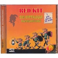 Red Kit 7 (Son Buffalolar / Daltonların Noeli) ( VCD )