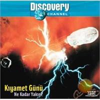 Discovery Channel: Kıyamet Günü Ne Kadar YaKin ( VCD )