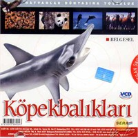Hayvanlar Dünyasına Yolculuk (Köpekbalıkları) ( VCD )