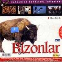 Hayvanlar Dünyasına Yolculuk (Bizonlar) ( VCD )