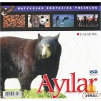 Hayvanlar Dünyasına Yolculuk (Ayılar) ( VCD )