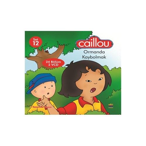 Caillou - Ormanda Kaybolmak (12 Bölüm 2 VCD)