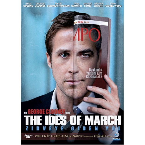 The Ides of March (Zirveye Giden Yol)