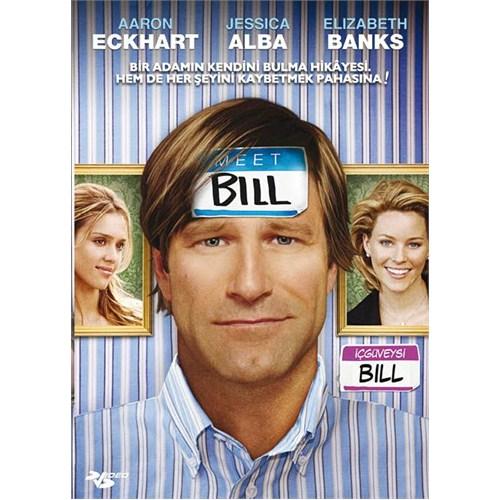 Meet Bill (İçgüveysi Bill)
