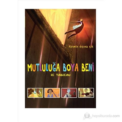 Le Tableau (Mutluluğa Boya Beni) (DVD)