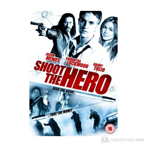 Shoot The Hero (Ölümcül Vuruş) (DVD)