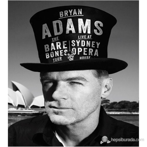 Bryan Adams - The Bare Bones Tour - Live At Sydney Opera House (Blu-Ray)