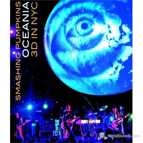 Smashing Pumpkins - Oceania: 3d In Nyc (Bluray)