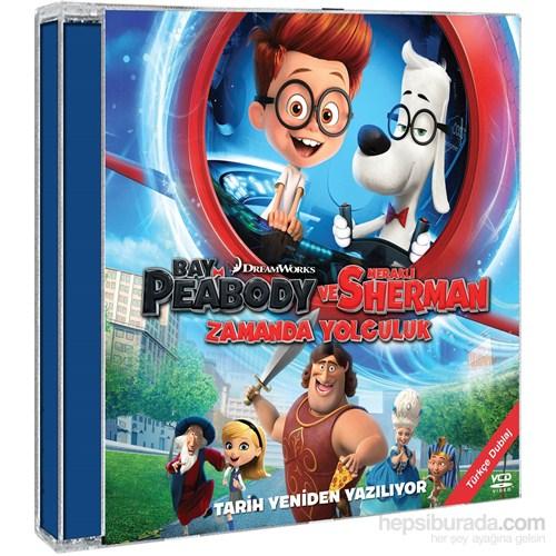 Bay Peabody ve Meraklı Sherman: Zamanda Yolculuk (Mr. Peabody&Sherman) (VCD)