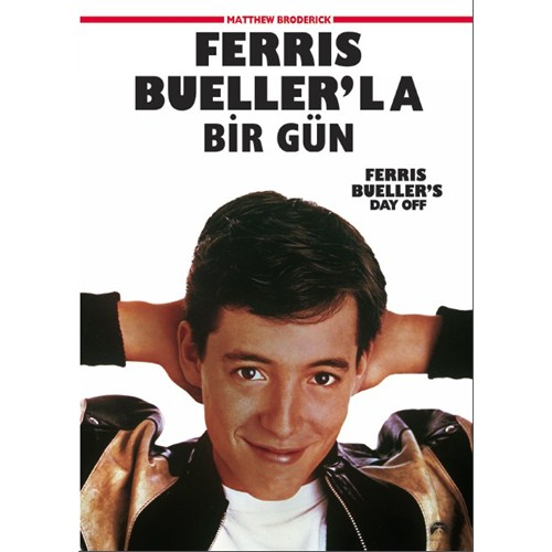 Ferris Bueller's Day Off (Ferris Bueller'la Bir Gün)