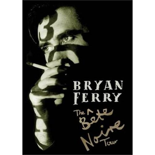 Bryan Ferry - The Bete Noire Tour