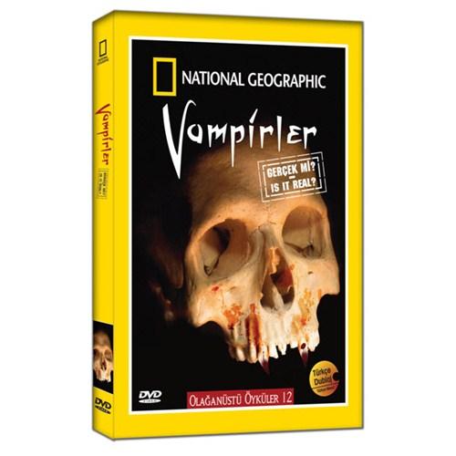 National Geographic Olağanüstü Öyküler 12: Vampirler Gerçek Mi?