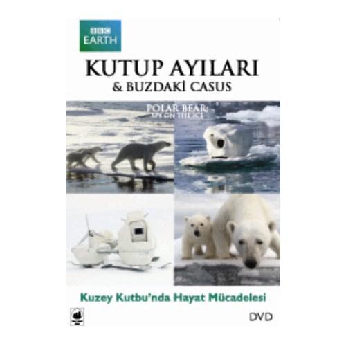 Polar Bear: Spy On The Ice (Kutup Ayıları: Buzdaki Casus)