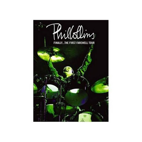 Phil Collins - Finally, The First Farewell Tour