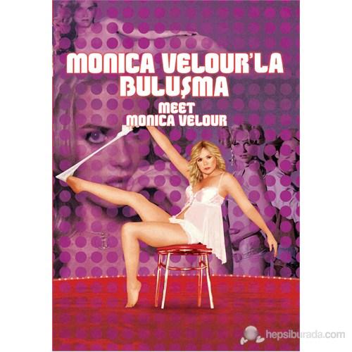Meet Monica Velour (Monica Velour'la Buluşma)