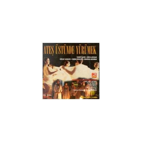 Ateş Üstünde Yürümek ( VCD )