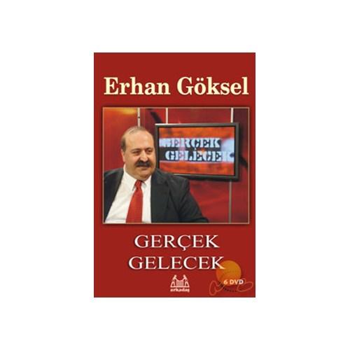 Gerçek Gelecek: Erhan Göksel (6 DVD)