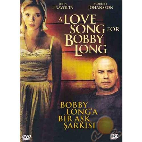 love song for bobby long