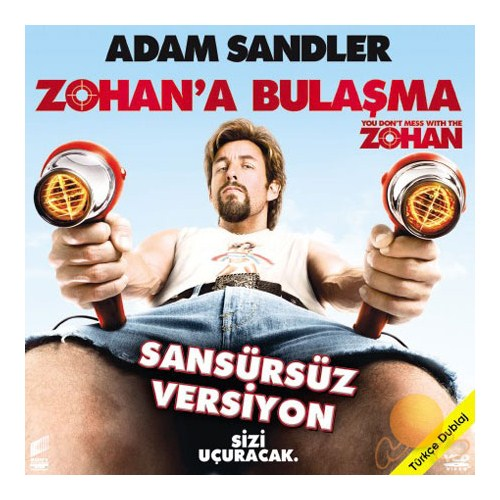 Zohan'a Bulaşma (You Don't Mass With Zohan)