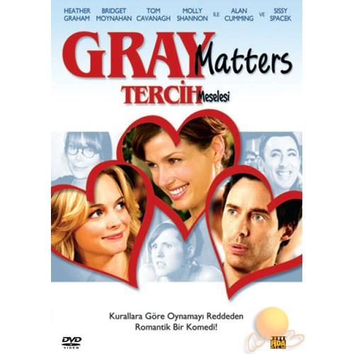 Gray Matters (Tercih Meselesi)