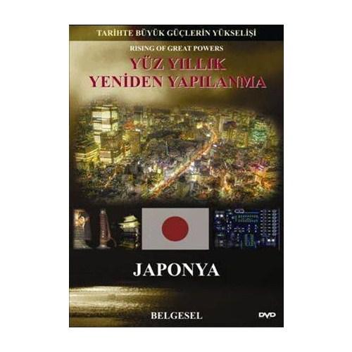 Yüz Yıllık Yeniden Yapılanma: Japonya