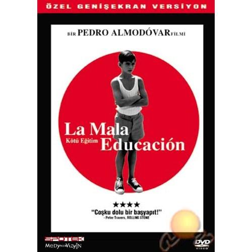 Bad Education (Kötü Eğitim)