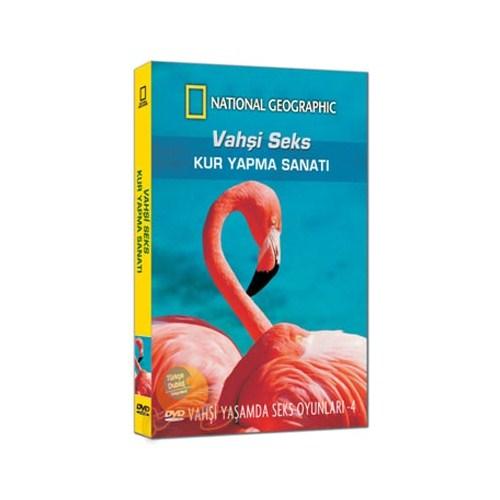 National Geographic: Vahşi Seks - 4 (Kur Yapma Sanatı)
