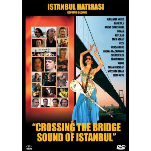 İstanbul Hatırası (Crossing The Bridge Sound Of Istanbul)