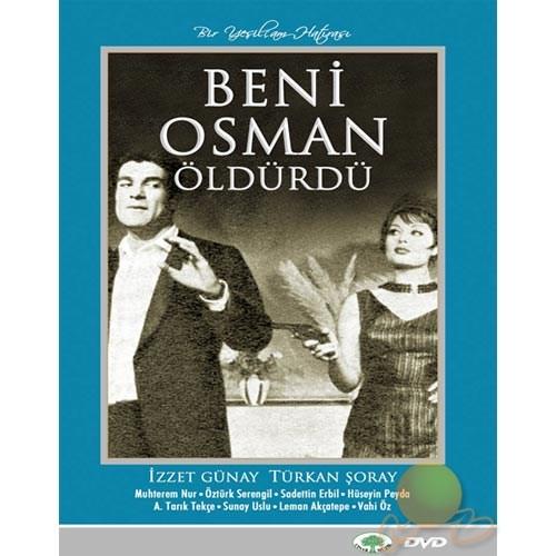Beni Osman Öldürdü (Bir Yeşilçam Hatırası)