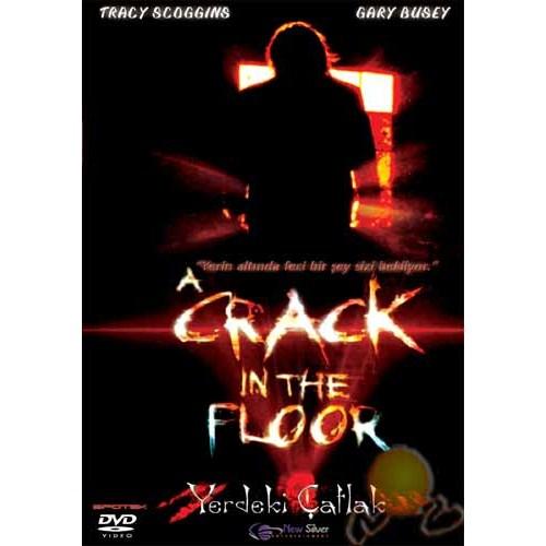 Crack In Yhe Floor (Yerdeki Çatlak)