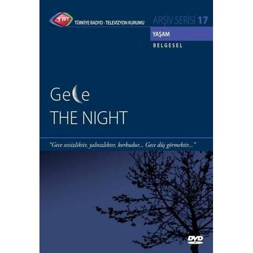 The Night - Gece (TRT Arşiv Serisi 17)