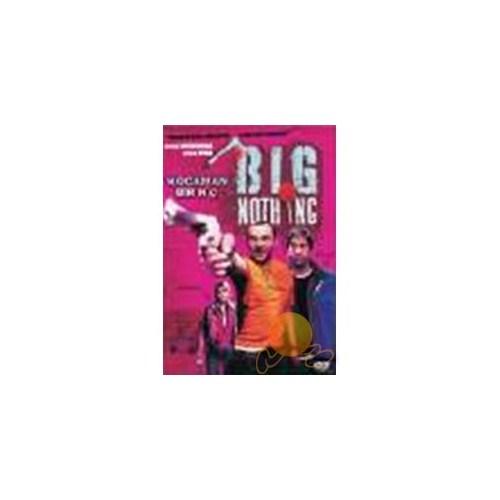 Big Nothing (Kocaman Bir Hiç)