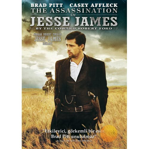 The Assassination Of Jesse James By The Coward Robert Ford (Korkak Robert Ford'un Jesse James Suikasti)