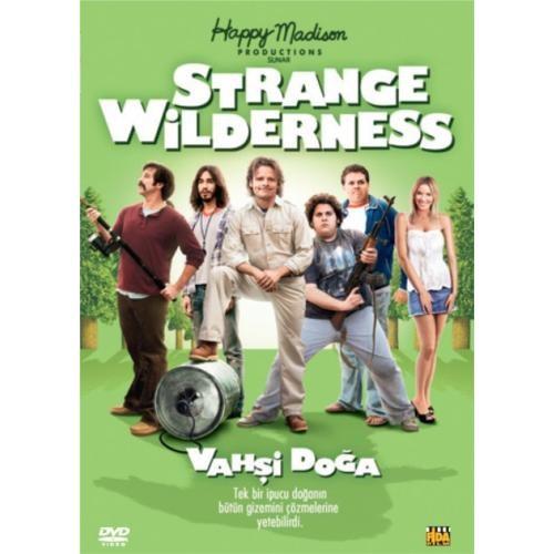 Strange wilderness (Vahşi Doğa)