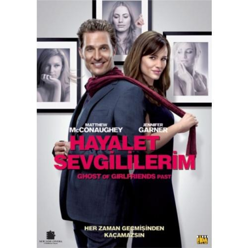 Ghost Of Girlfriend's Past (Hayalet Sevgililerim)