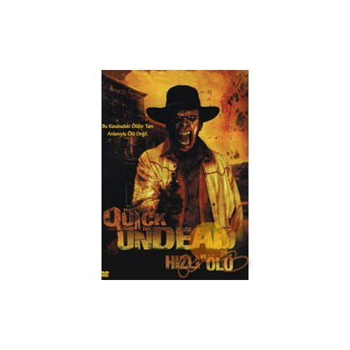 The Quick And Undead (Hızlı ve Ölü)