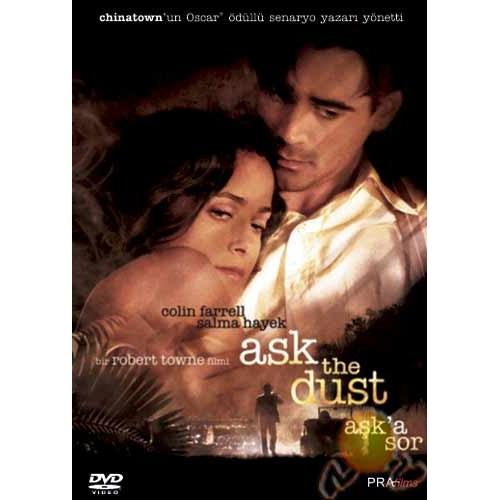 Ask The Dust (Aşk'a Sor)