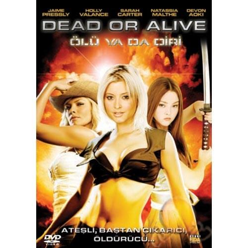 Dead Or ALive (Ölü Ya Da Diri)