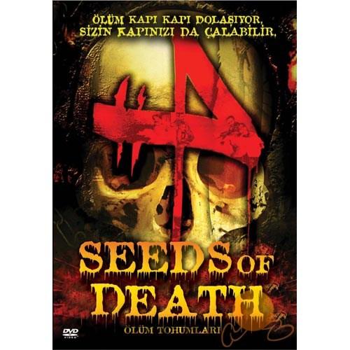 Seed Of Death (Ölüm Tohumları)