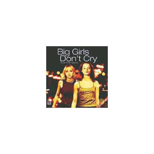 Büyük Kızlar Ağlamaz (Bıg Girls Don't Cry) ( VCD )